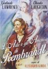 L' arte e gli amori di Rembrandt