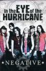 Negative. In the Eye of the Hurricane (2 Dvd)