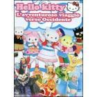 Hello Kitty. L'avventuroso viaggio verso occidente