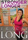 Tracie Long - Stronger Longer Volume 1