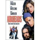 Airheads. Una banda da lanciare