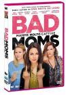 Bad Moms. Mamme molto cattive