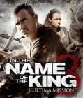 In the Name of the King 3. L'ultima missione (Blu-ray)