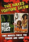 Naked Torture Double. Naked Torture Double Feature