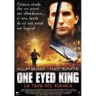 One Eyed King. La tana del diavolo