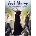 Dead Like Me. Il film