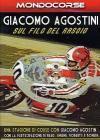 Giacomo Agostini. Sul filo del rasoio