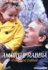 The Good Father. Amore e rabbia