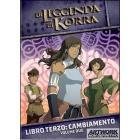 La leggenda di Korra. Libro 3. Cambiamento. Vol. 2