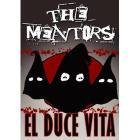 Mentors. El Duce Vita