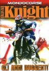 David Knight. Gli anni ruggenti