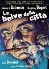 Le Belve Della Citta'