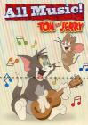 Tom & Jerry. All Music!