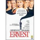 L' importanza di chiamarsi Ernest