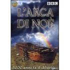 L' arca di Noè. Mito o realtà?