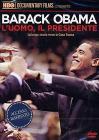 Barack Obama. L'uomo, il presidente