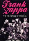 Frank Zappa and The Mother of Invention. In the 60's