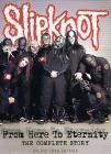 Slipknot. From Here to Eternity (2 Dvd)