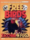 Free Birds. Tacchini in fuga