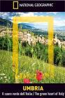 Umbria. Il cuore verde dell'Italia