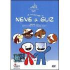 Le avventure di Neve & Gliz