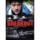 Breakout . Weekend di paura
