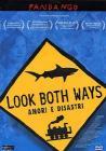 Look Both Ways. Amori e disastri