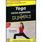 For dummies. Yoga corso avanzato for dummies