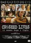 Crushed lives. Il sesso dopo i figli
