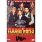 Young Guns. Giovani pistole