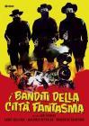 I Banditi Della Citta' Fantasma