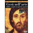Gesù nell'arte. Dalle origini ai giorni nostri
