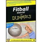 For dummies. Fitball esercizi for dummies