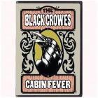 The Black Crowes. Cabin Fever