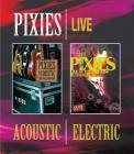 Pixies - Pixies Acoustic & Electric Li (Blu-ray)