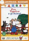 Pina Topolina. Gli animali