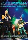 John Mayall & The Bluesbreackers and Friends. 70th Birthday Concert