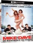 Mike & Dave - Un Matrimonio Da Sballo (Blu-Ray 4K Ultra HD+Blu-Ray) (2 Blu-ray)