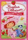 Fragolina Dolcecuore. Conosciamo Fragolina