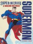 Superman. Super-nemici. Le migliori battaglie (2 Dvd)