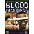 Blood Diamonds. Diamanti di sangue