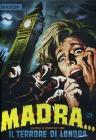 Madra, il terrore di Londra