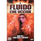 Il fluido che uccide
