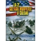 La seconda guerra mondiale a colori vista dagli americani. Vol. 2