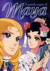 Il grande sogno di Maya. Vol. 1