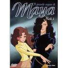 Il grande sogno di Maya. Vol. 2