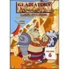 Gladiators Academy. Vol. 06