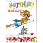 Tom & Jerry. Ritorno al futuro