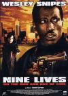 Nine Lives.On the Run and Out of Time