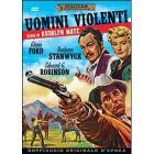 Uomini violenti